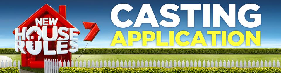 House Rules Casting Application