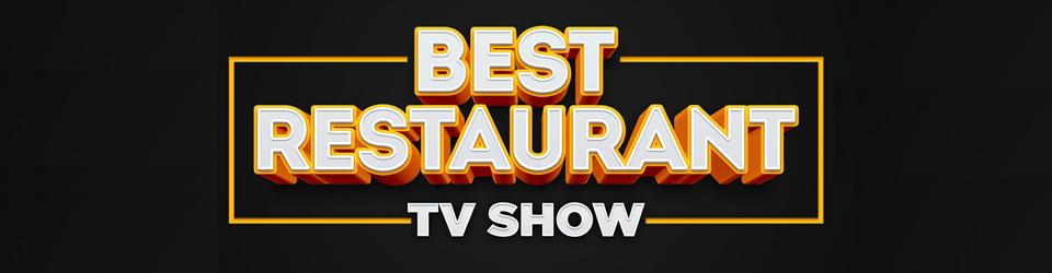 Best Restaurant TV Show
