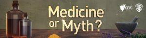 Medicine Or Myth